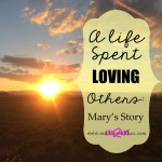 A-life-spent-loving-others-Mary's-Story
