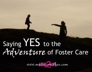 Saying Yes to the Adventure of Foster Care – Emily's Story
