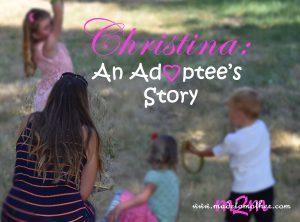 National Adoption Month Series: Christina's Adoptee Story