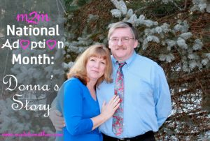 National Adoption Month Series: Donna's Story