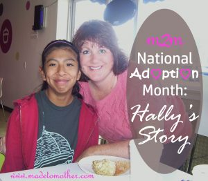 National Adoption Month Series: Hally's Story