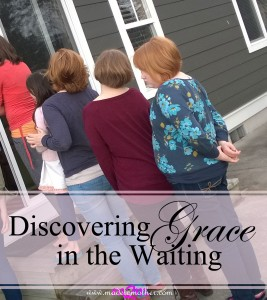 Discovering Grace in the Waiting
