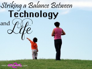 Striking a Balance Between Technology and Life – Guest Post by Corinne from Alternate Tutelage