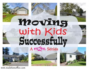 Moving with Three Kids…Successfully, Part Two: The Next Adventure = Finding the Right Home