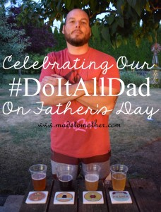 Fathers Make Us Better Mothers – Celebrating the #DoItAllDad on Father's Day with Personal Creations