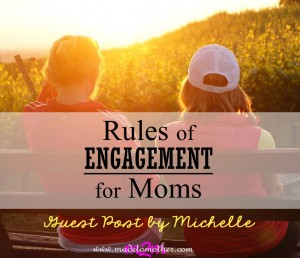 Not Without My Daughter: Rules of Engagement for Moms – Guest Post by Michelle from MomSuite