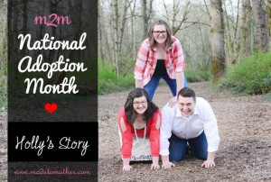National Adoption Month Series – Holly's Story