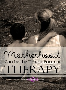 Mothering as the Truest Form of Therapy – An Unnamed Mother's Story