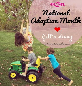 National Adoption Month Series – Jill's Story
