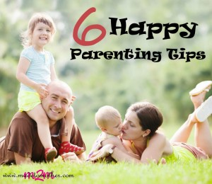 6 Happy Parenting Tips – Guest Post by Ella Andrews