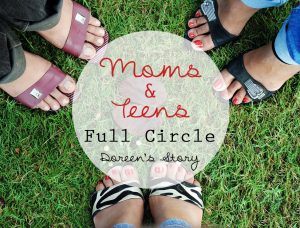 Mothers and Teenagers, Full Circle – Doreen's Story