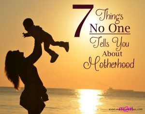 7 Things No One Tells You About Motherhood – Guest Post by Natalie from Maternity at Home