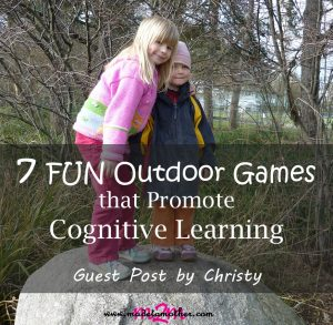 7 Kids' Outdoor Games that Promote Cognitive Learning – Guest Post by Christy