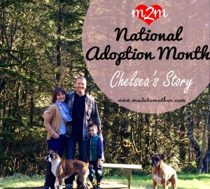 National Adoption Month Series – Chelsea's Adoption Story