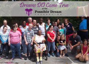 Dreams Do Come True – NonProfit Spotlight: The Possible Dream Foundation