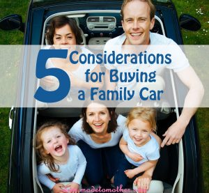 5 Considerations Before Buying Your First Family Car